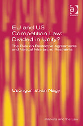 Nagy_Csongor_Istvan_-_EU_and_US_Competition_Law_Divided_in_Unity
